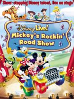 Disney Live! Mickey's Rockin' Road Show poster