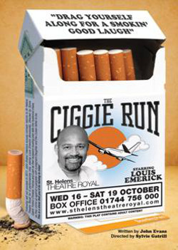 The Ciggie Run is coming to St Helens Theatre Royal in four weeks time