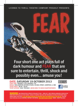 The License to Thrill Theatre Company are performing FEAR in Liverpool next month