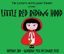 A humorous adaptation of Little Red Riding Hood is coming to Liverpool this Christmas