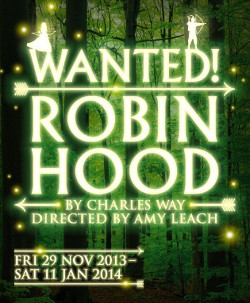 The Library Theatre Company will present Wanted! Robin Hood this Christmas
